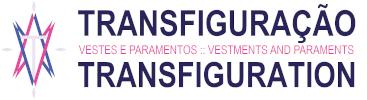 Transfiguração – Transfiguration